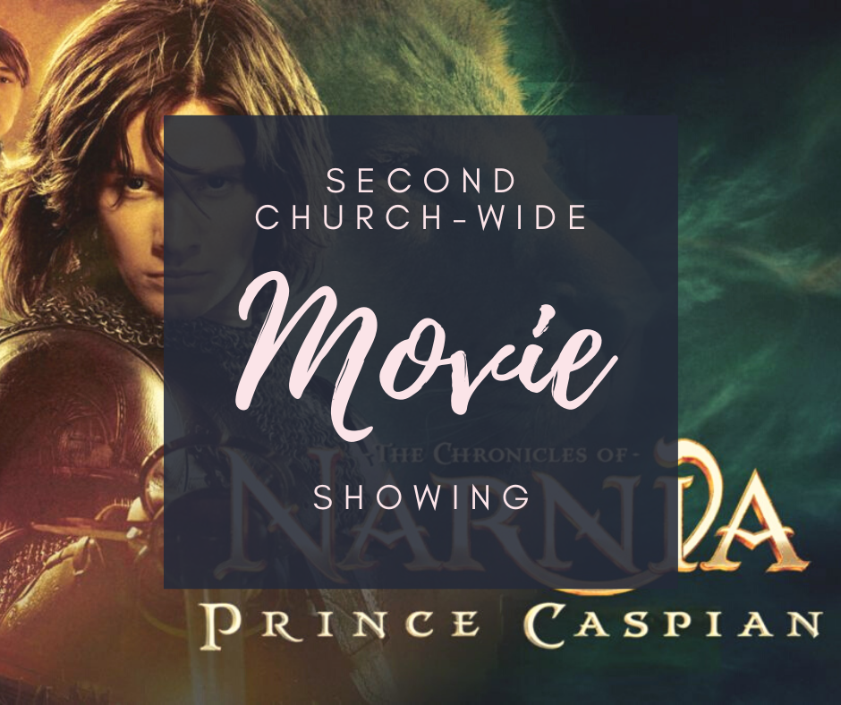 2nd Church-Wide Movie Showing